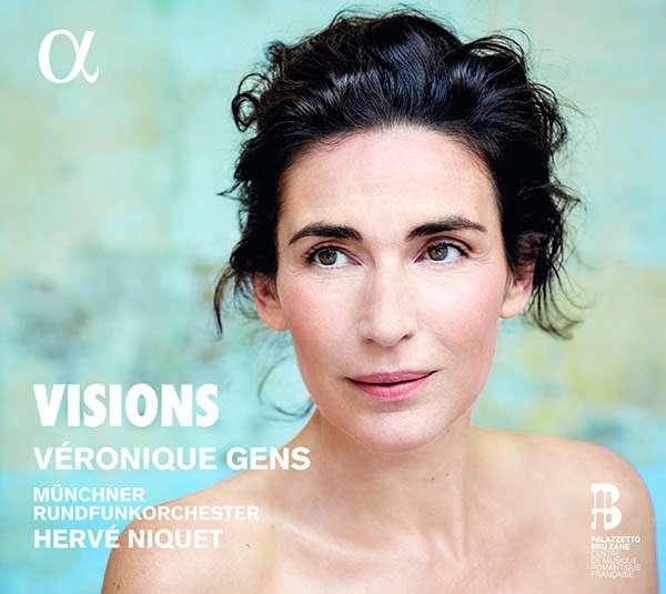 Véronique Gens – Visions