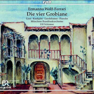 """Ermanno Wolf-Ferrari: """"Die vier Grobiane"""""""