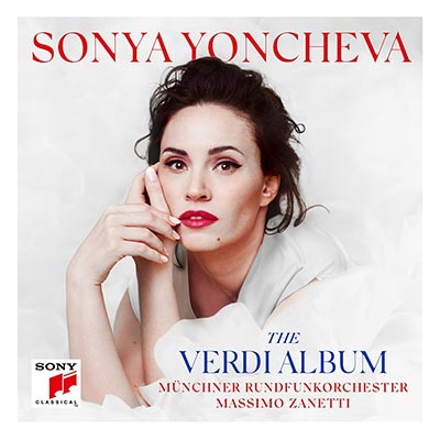 Sonya Yoncheva: The Verdi Album