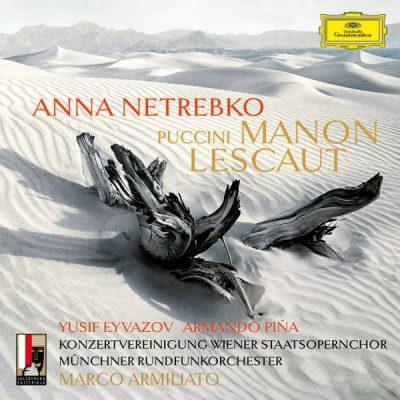 CD Manon Lescaut mit Anna Netrebko (Deutsche Grammophon)