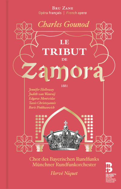 "Charles Gounod: ""Le tribut de Zamora"""