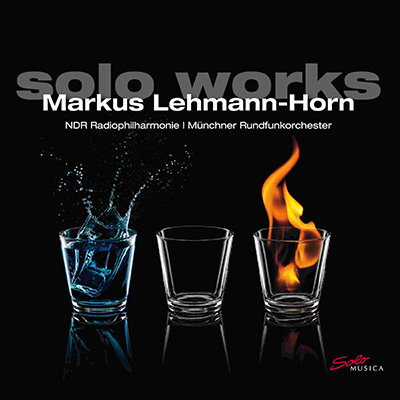 Markus Lehmann-Horn: Solo Works