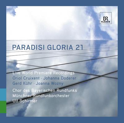 Paradisi gloria 21 – Vier Mitschnitte von Uraufführungen