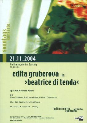 Plakat Gruberova /Beatrice di Tenda 2004 (BR/Historisches Archiv)