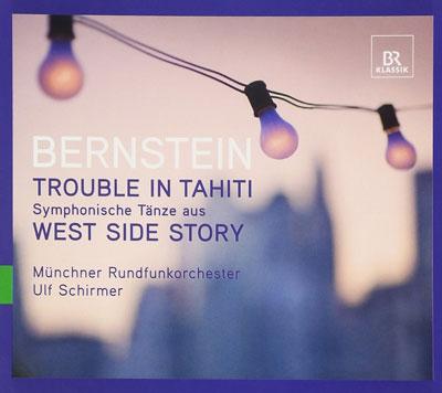 "Leonard Bernstein: ""Trouble in Tahiti"""