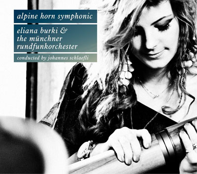 Eliana Burki spielt Konzerte für Alphorn und Orchester