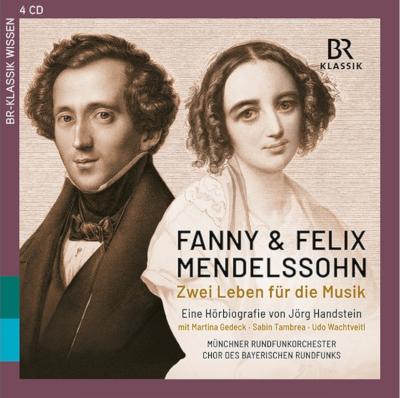 Fanny & Felix Mendelssohn – Zwei Leben für die Musik