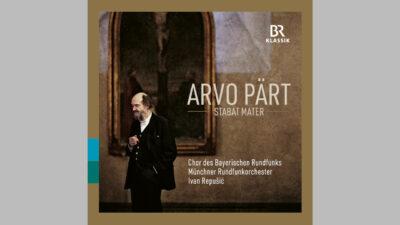 CD Arvo Pärt Stabat mater © BR-KLASSIK Label