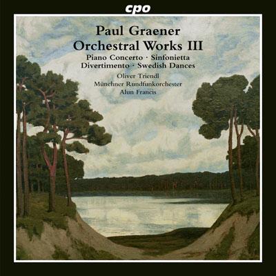 Paul Graener: Orchesterwerke III
