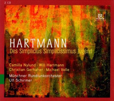 "Karl Amadeus Hartmann: ""Des Simplicius Simplicissimus Jugend"""