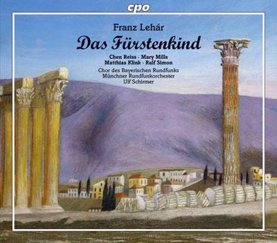 """Franz Lehár: """"Das Fürstenkind"""""""