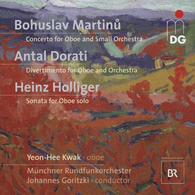 Martinů, Holliger, Dorati: Oboenkonzerte des 20. Jahrhunderts
