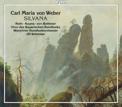 """Carl Maria von Weber: """"Silvana"""""""
